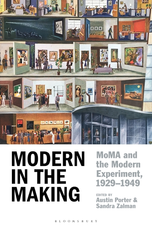 Modern in the Making: MoMA and the Modern Experiment, 1929-1949