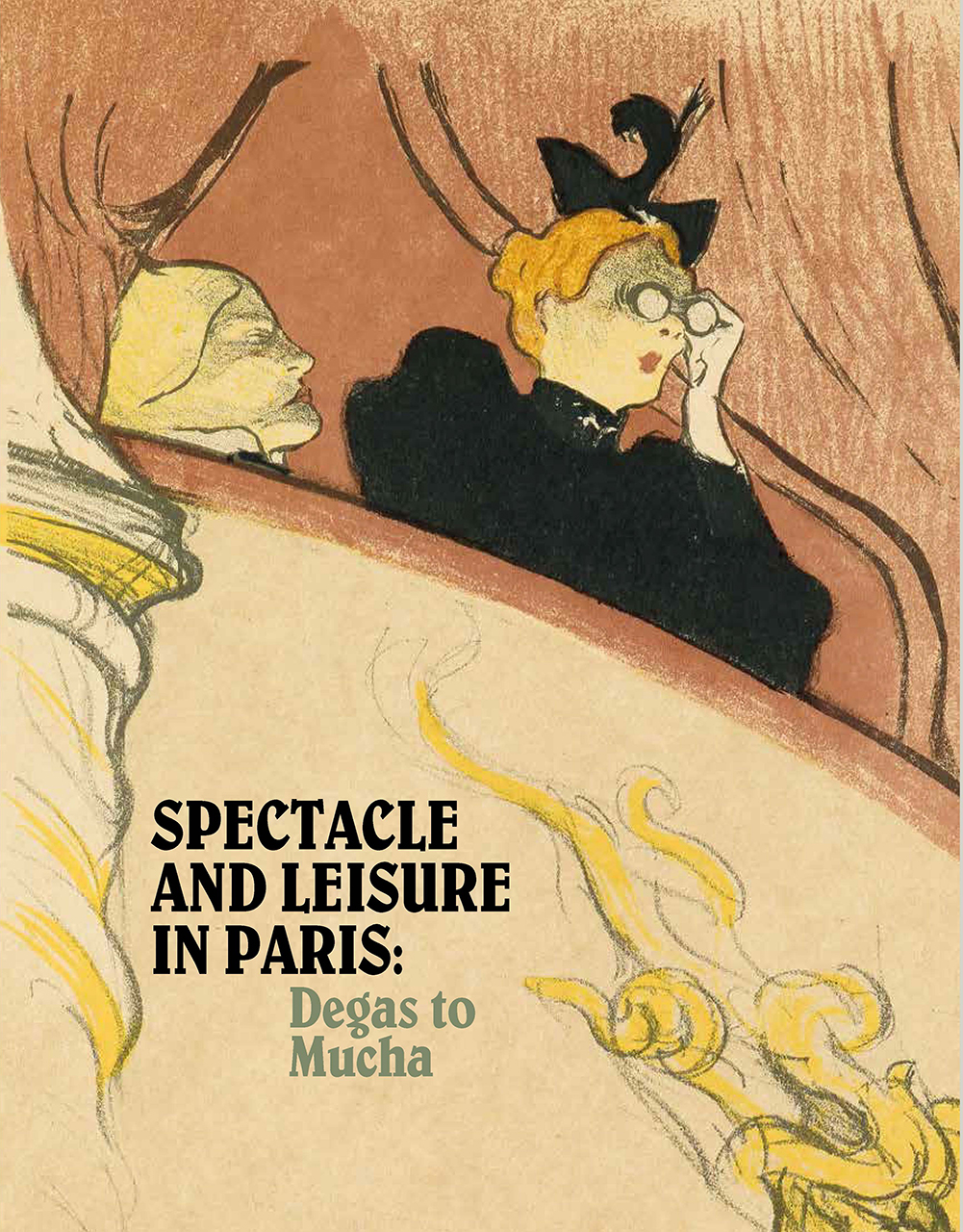 Spectacle and Leisure in Paris: Degas to Mucha